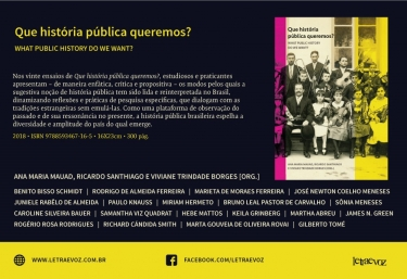 QUE HISTÓRIA PÚBLICA QUEREMOS? WHAT PUBLIC HISTORY DO WE WANT?